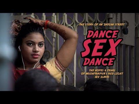 Dance, sex, dance. The hopes & fears of Muzaffarpur's red light sex slaves
