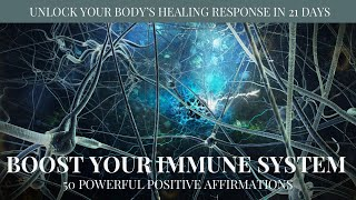 Boost Your Immune System   Positive Affirmations   Restore Body Healing Energy Recovery