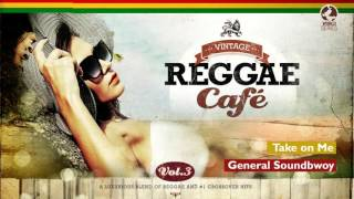 Take on Me (Aha´s song) - Vintage Reggae Café 3