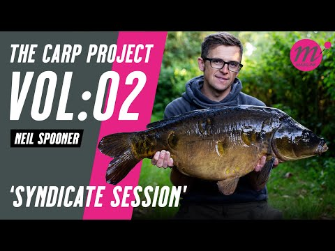 SYNDICATE SESSION With Neil Spooner | THE CARP PROJECT | VOL:02 - Mainline Baits Carp Fishing TV