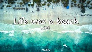 Lena - Life was a beach (Lyrics Video)
