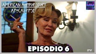 American Horror Story Apocalypse - Episodio 8x06 - ANÁLISIS Y DATOS -