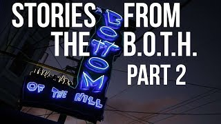 Lessons & Stories from Bottom of the Hill (part 2)