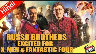 Russo Brothers Excited For X-Men & Fantastic Four [Explained In Hindi]