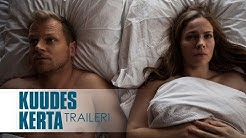 KUUDES KERTA elokuvateattereissa 6.1.2017 (traileri)