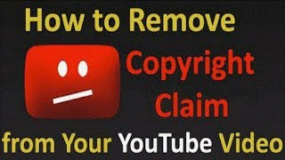 How To Remove Copyright Claimed From Video - Remove Copyright
