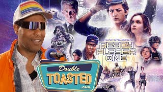 READY PLAYER ONE MOVIE REVIEW - Double Toasted Reviews