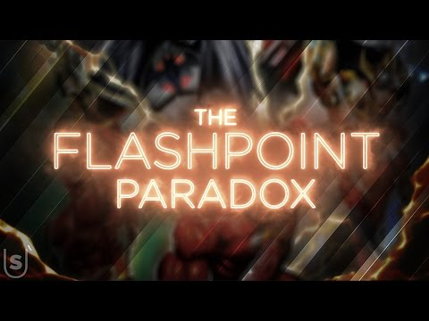 The Flashpoint Paradox - Theatrical Trailer (Fan Made)