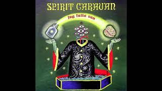 Spirit Caravan - Jug Fulla Sun (Full Album - 1999)