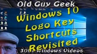 Windows 10 Tip - Windows Logo Key Shortcuts Revisited