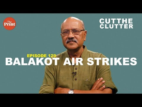 Sufficient evidence now exists on Balakot air strikes to come to a logical conclusion