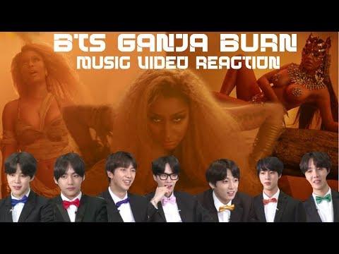 BTS REACTS: GANJA BURN MUSIC VIDEO BY NICKI MINAJ
