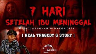 Download lagu KISAH MISTIS SETELAH 7 HARI KEPERGIAN IBU [ REAL TRAGEDY ] - CERITA HOROR