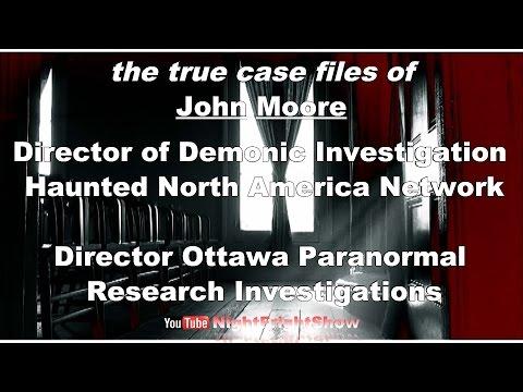 Haunted North America true stories John Moore Night Fright Show / Brent Holland