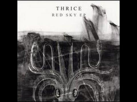 Thrice- Red sky E.P.