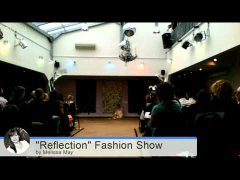 """Fashion Show """"Reflection"""" by Melissa May"""
