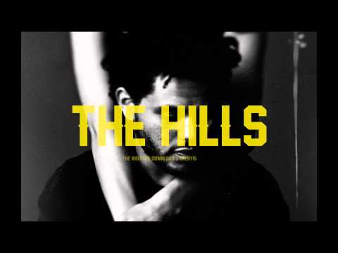 The Hills - The Weekend ( Free ) Download