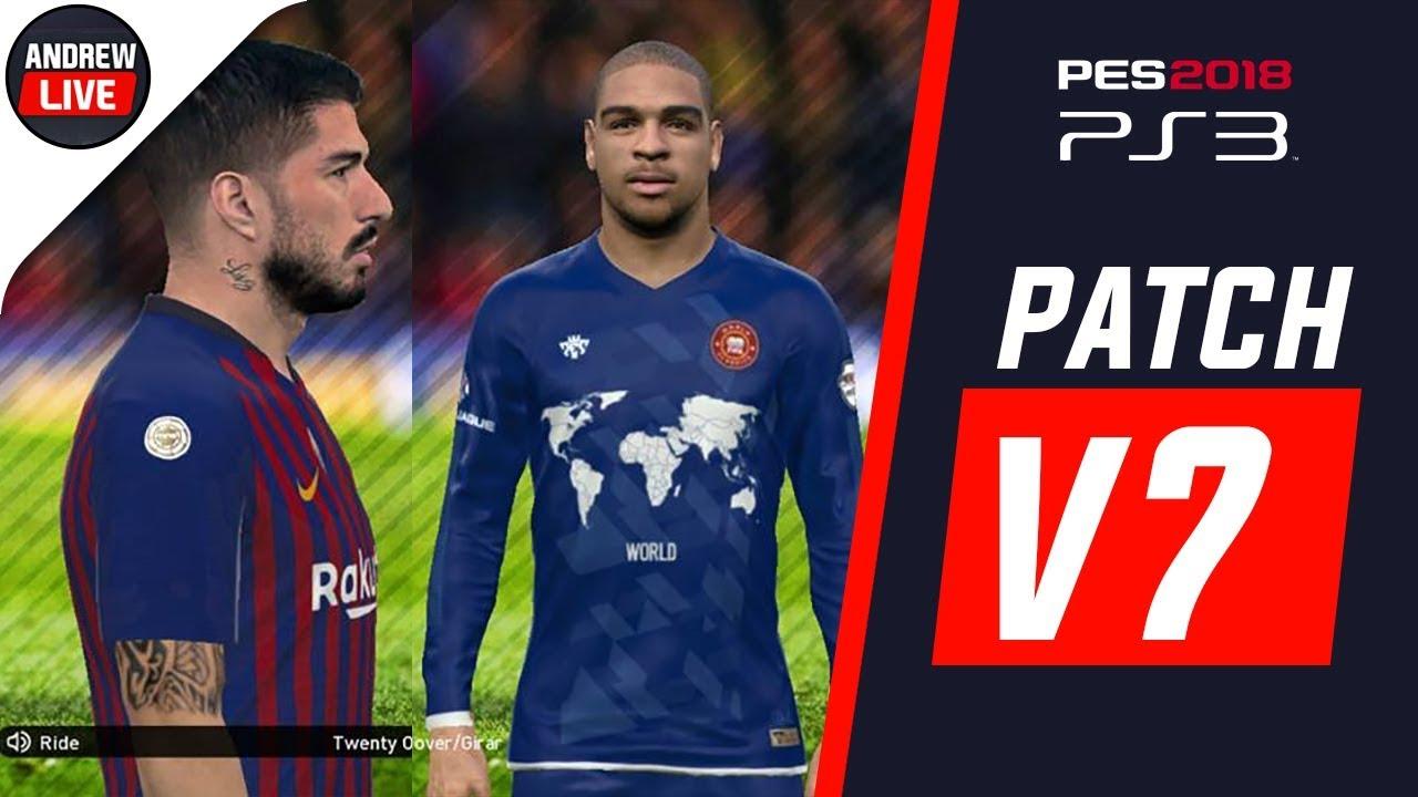 POTATO PATCH V7 1 | PES 2018 PS3 || MEJOR PARCHE ACTUALIZADO AL 2019