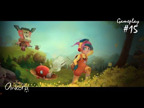 Ankora - Gameplay #15