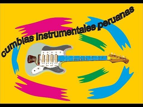 Las mejores Cumbias Instrumentales peruanas 1 (Mix bailable)