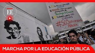 Inicia la marcha nacional por el financiamiento de la educación pública | El Espectador