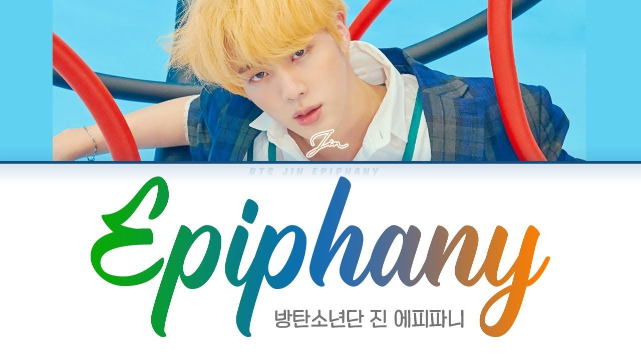 Bts Jin Epiphany Color Coded Lyrics Han Rom Eng