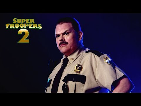 How 'Super Troopers 2' Became  super troopers 2