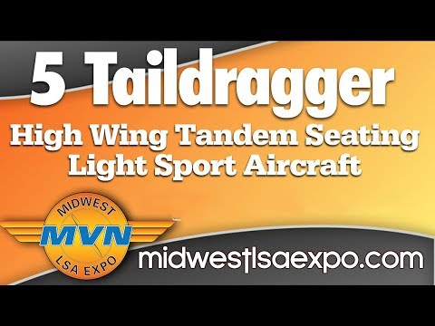 Taildraggers Light Sport Aircraft Taildraggers at the Midwest LSA Expo Mt  Vernon Illinois