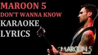 MAROON 5 - DON'T WANNA KNOW (feat. KENDRICK LAMAR) KARAOKE COVER LYRICS