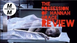 The Possession Of Hannah Grace {Movie-Day/ Review} 12-10-18 Mon