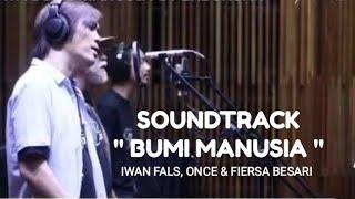 OST Bumi Manusia || Iwan Fals, Once, Fiersa Besari - Ibu Pertiwi
