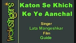 Katon Se Khich Ke Ye Aanchal - Hindi Karaoke - Wow Singers