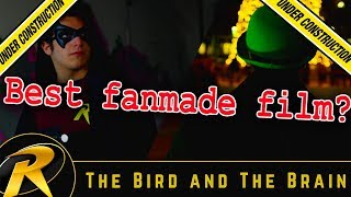 Robin: The Bird And The Brain - Movie Maintenance (ft. HiTop Films)