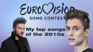 Eurovision   2010 - 2019   My favorite song from each country of this decade