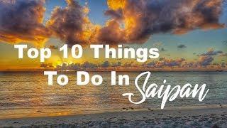 Ten Things To Do In Saipan Marianas Islands