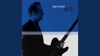 Watch Hugh Cornwell All The Colours Of The Rainbow video