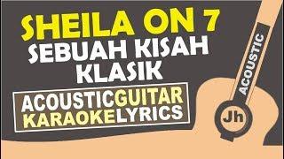 Sheila On 7 - Sebuah Kisah Klasik (Karaoke Acoustic)