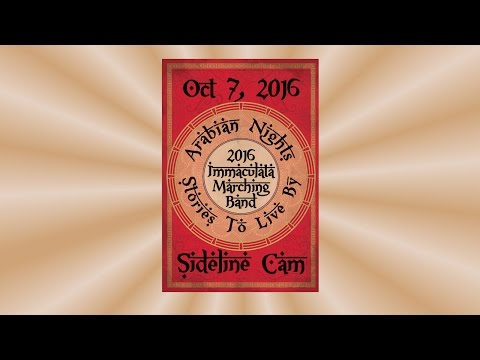 Immaculata HS Marching Band 2016 - Sideline Cam - 10-7-2016
