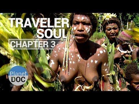 Traveler Soul   Chapter 3 - Full Documentary