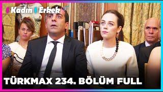 1 Kadın 1 Erkek || 234. Bölüm Full Turkmax