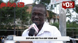 african Parents Explain Sex To Six-Year-Olds