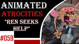 """Animated Atrocities #59: """"Ren Seeks Help"""" [R&S Adult Party Cartoon]"""