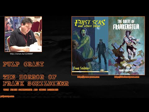 Pulp Crazy - The Horror of Frank Schildiner