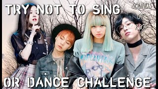 Try Not To Sing Dance Challenge #1