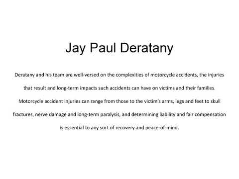 Jay Paul Deratany   Motorcycle Accident Representation