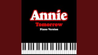 "Tomorrow (From ""Annie"") (Piano Version)"