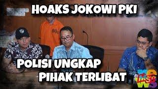 Seru ini!! Polisi Dalami Keterlibatan Pihak Lain Dalam Kasus Penyebar Hoaks Jokowi PKI