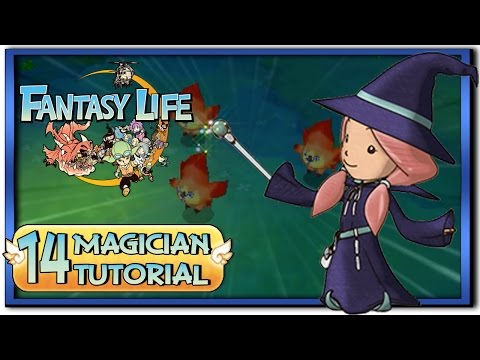 Fantasy Life - Part 14: Magician Life Tutorial + Gameplay!