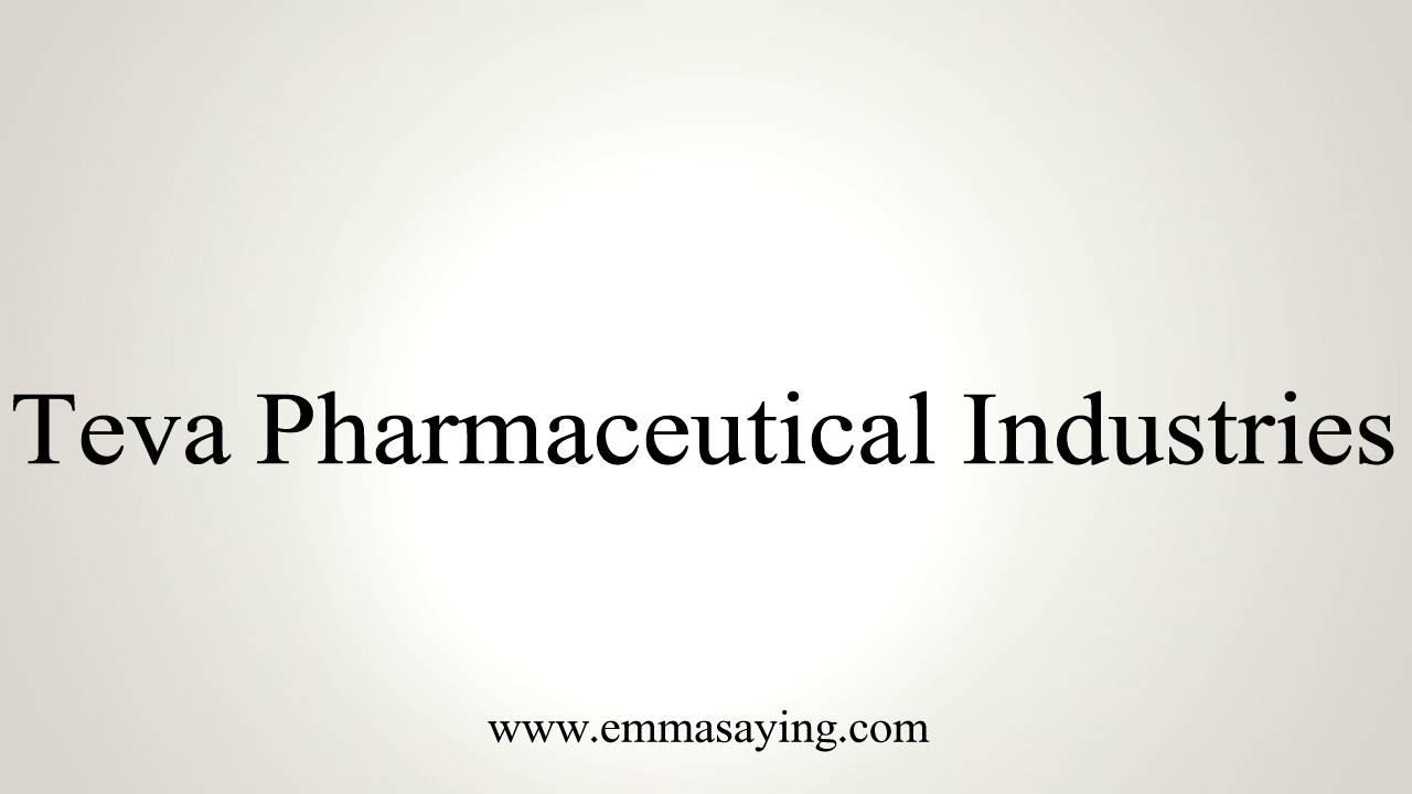 e0ad32c36592 How to Pronounce Teva Pharmaceutical Industries - YouTube