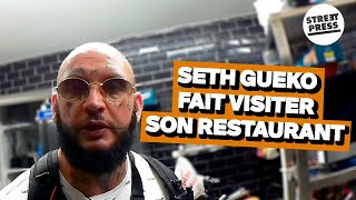 Seth Gueko fait visiter son restaurant